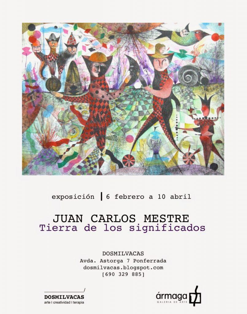 Cartel inauguración exposición Juan Carlos Mestre